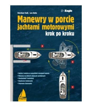 Manewry w porcie jachtami motorowymi