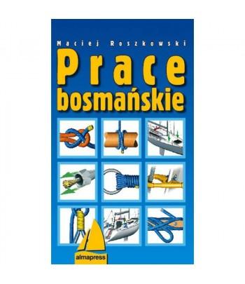 Prace bosmańskie III